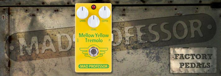 MP Mellow Yellow Tremolo